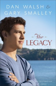 The Legacy by Dan Walsh and Gary Smalley